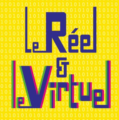 Affiche du 144e congrès du CTHS: «Le réel & le virtuel»
