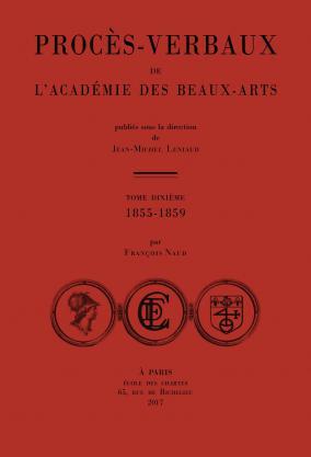 Couverture des Procès-verbaux de l'Académie des beaux-arts: 1855-1859, t.X